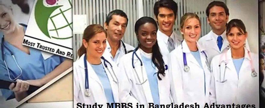 Advantages Study MBBS in Bangladesh